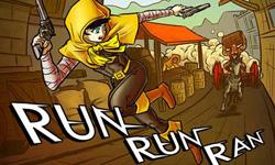 Run Run Ran